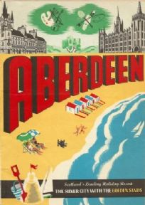 Vintage Scottish poster - Aberdeen 1958